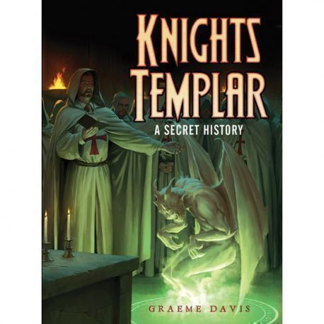Knights Templar A Secret History