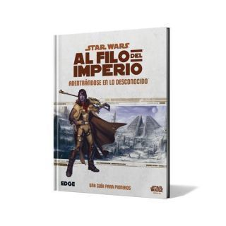 STAR WARS: AL FILO DEL IMPERIO. ADENTRANDOSE EN LO DESCONOCIDO