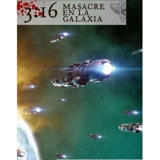 3-16 Masacre en la Galaxia
