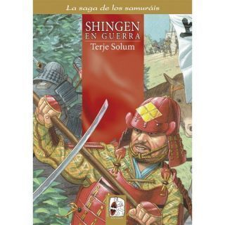 La saga de los samuráis n.º4: Shingen en guerra