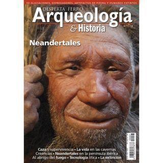 Arqueología e Historia n.º 7: Neandertales