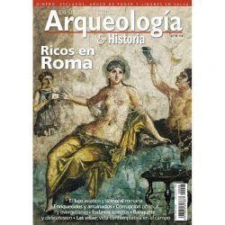 Arqueología e Historia n.º 8: Ricos en Roma