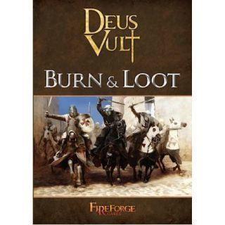 Burn & Loot (Deus Vult)