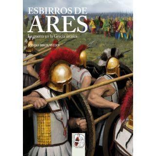 Esbirros de Ares. La guerra en la Grecia arcaica