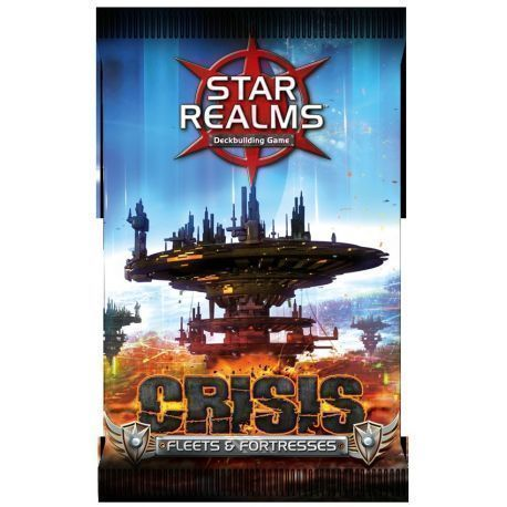 Star Realms: Crisis: Fleets & Fortresses