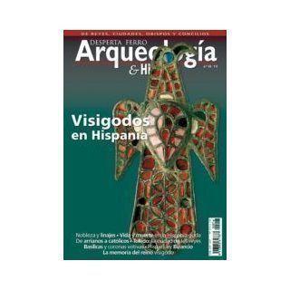 Arqueología e Historia nº6: Visigodos en Hispania
