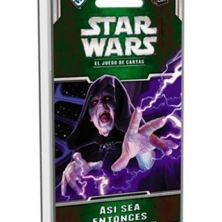STAR WARS LCG - ASI SEA ENTONCES