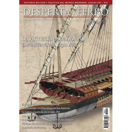 DF Especiales 14: La Armada española (I). El Mediterráneo, siglo XVI