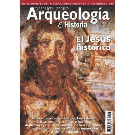 Arqueología e Historia 18. El Jesús histórico