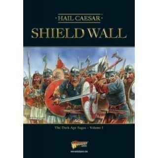 SHIELD WALL THE DARK AGE SAGAS VOLUME 1