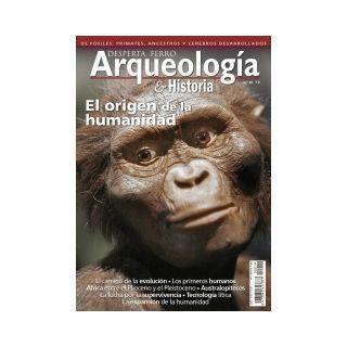 Desperta Ferro Arqueología Historia 19. El origen de la humanidad