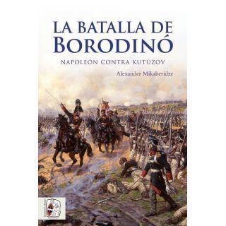 La batalla de Borodinó. Napoleón contra Kutúzov
