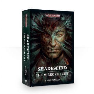 SHADESPIRE: THE MIRRORED CITY (HB)
