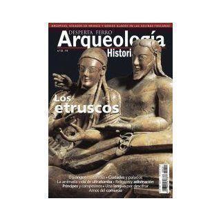 Arqueología e Historia 21 Los etruscos