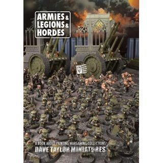ARMIES AND LEGIONS AND HORDES