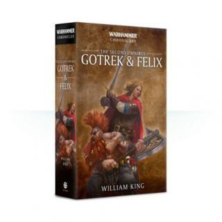 GOTREK AND FELIX: THE SECOND OMNIBUS (PB)