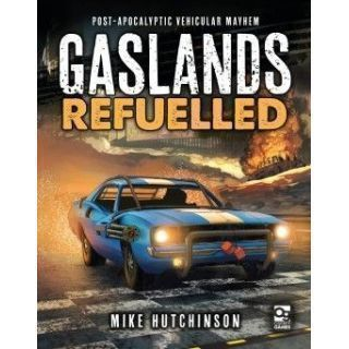 Gaslands Refuelled - Rule book