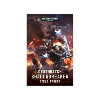 DEATHWATCH: SHADOWBREAKER (PB)
