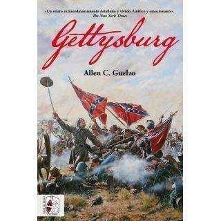 Gettysburg. Allen C. Guelzo