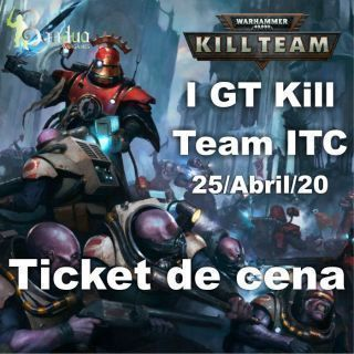 Ticket DINNER Kill Team ITC 25/04/20