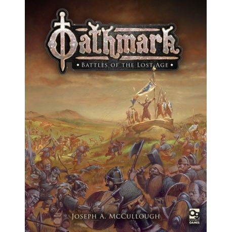 Oathmark: Battles of the Lost Age