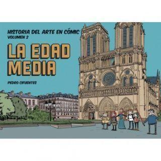 Historia del arte en cómic. La Edad Media - 2 edición
