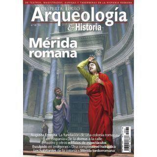 Arqueología e Historia 32. Mérida romana