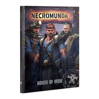 NECROMUNDA: HOUSE OF IRON (ENGLISH)