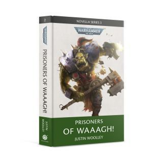 PRISONERS OF WAAAGH (HB)