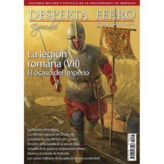 Especiales 25. La legión romana (VII). El ocaso del Imperio