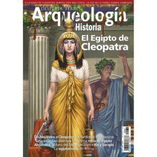 Arqueología e Historia 34. El Egipto de Cleopatra