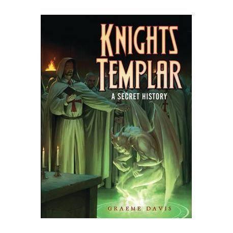 Knights Templar : A Secret History