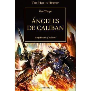 ANGELES DE CALIBAN (HEREJIA DE HORUS 38)