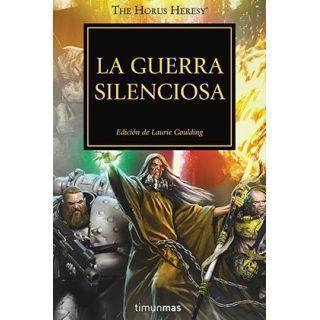 LA GUERRA SILENCIOSA (LA HEREJIA DE HORUS 37)