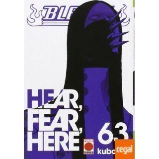 Bleach 63: Hear, Fear, Here
