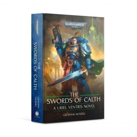 The Swords of Calth (Hardback)
