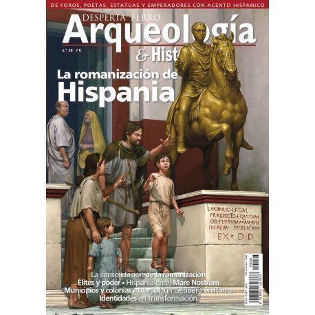 Arqueología nº36. La romanización de Hispania