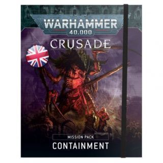 CRUSADE MISSION PACK: CONTAINMENT (ENG)